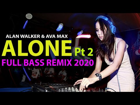 dj-alone-pt-2-remix-tiktok-viral-goyang-alone---alan-walker-&-ava-max-with-lyrics-full-bass-lbdjs