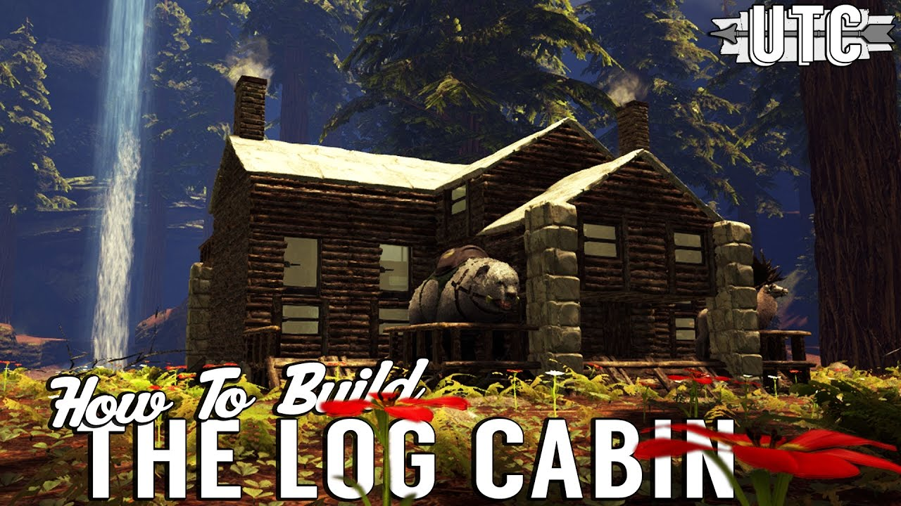 The log cabin ark building tutorial how to build a canadian the log cabin ark building tutorial how to build a canadian cabin in ark unitetheclans malvernweather Gallery