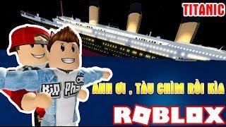 ROBLOX   2 Thánh Lầy Giả Làm ROSE & JACK Đóng Phim Titanic   Roblox Titanic   Vamy Trần
