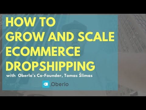 EP20: Is DropShipping a Viable Model for Scale? Interview w/ Oberlo's Co-Founder, Tomas Šlimas