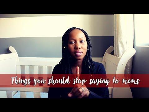 Things you should stop saying to moms| SA...