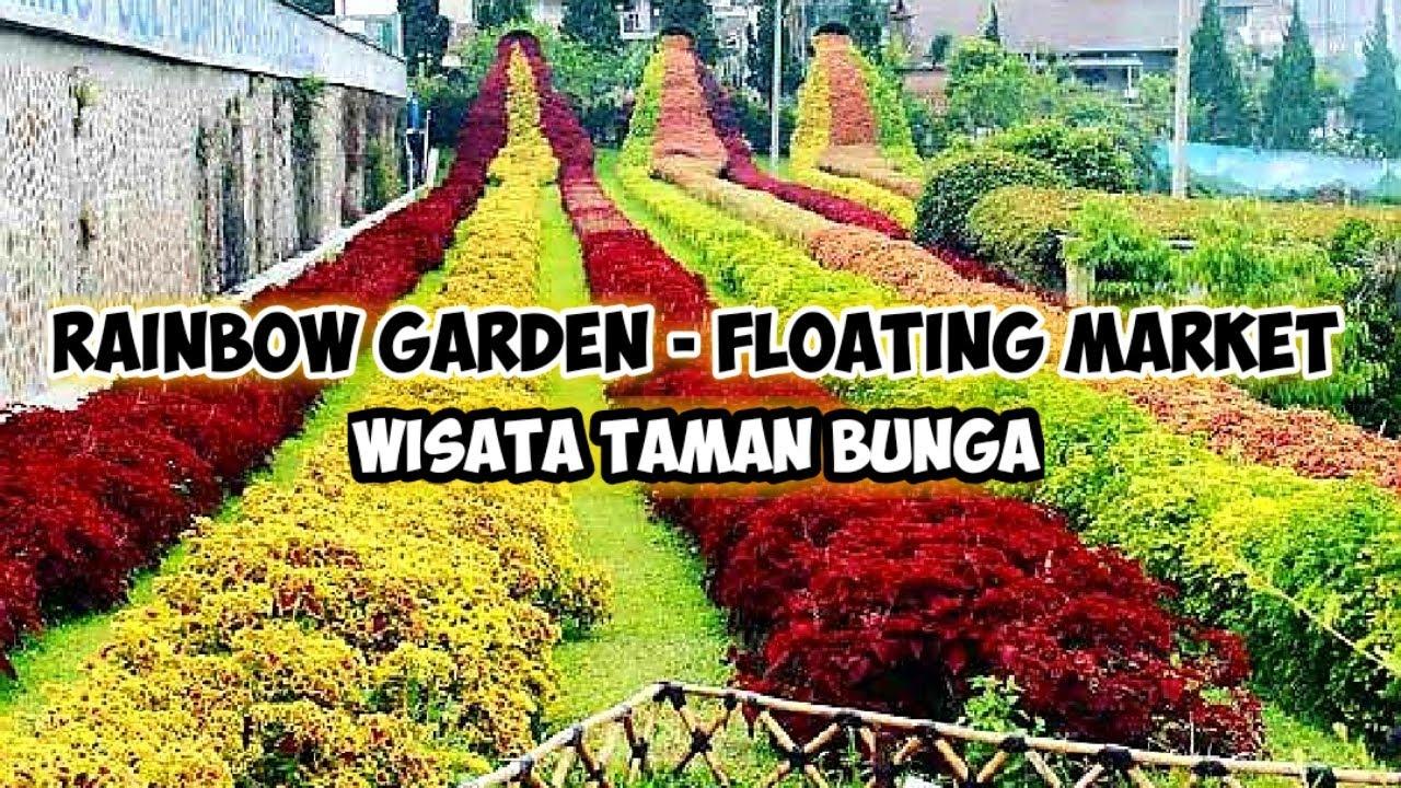 Wisata Rainbow Garden - Floating Market Lembang - Taman ...
