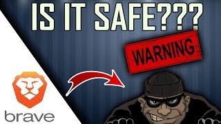 WARNING -  Is Brave Browser Safe??? (BIG NEWS) screenshot 4