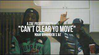 Migo Hoodrich x KC - Can't Clear Yo Move (Official Music Video) Shot By @AZaeProduction