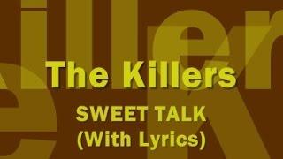 The Killers - Sweet Talk (With Lyrics)
