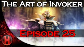 Dota 2 - The Art of Invoker - Episode 25