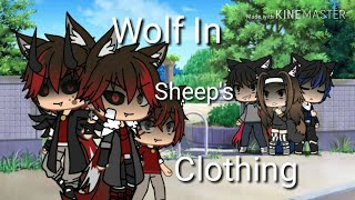 Wolf In Sheep's Clothing|GLMV