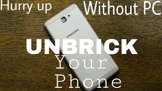 (without PC) How to unbrick android phone 📱