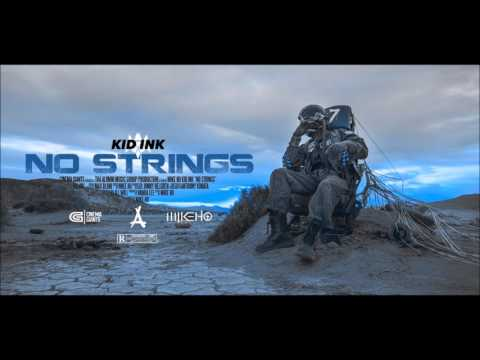 Kid Ink ft. Starrah - No Strings [Clean]