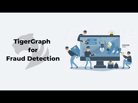 TigerGraph for Fraud Detection
