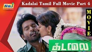 Kadalai Tamil Full Movie | Part 4 | Ma Ka Pa Anand | Aishwarya Rajesh | Yogi Babu | Raj Television