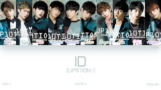 Video [KAN|ROM|ENG] UP10TION (업텐션) - ID (アイディー) (Color Coded Lyrics) download MP3, 3GP, MP4, WEBM, AVI, FLV Maret 2018