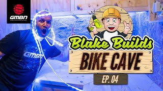 Blake Builds A Bike Cave Ep.4 | Mountain Bike Isolation Workshop Project