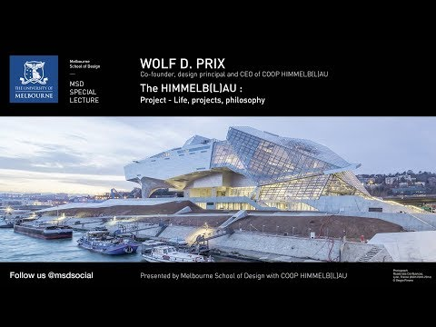 Wolf Prix: The HIMMELB(L)AU Project - Life, projects, philosophy