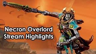 TLS Necron Overlord Stream Highlights
