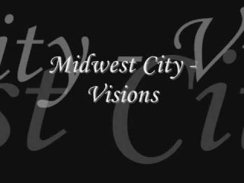 Midwest City - Visions
