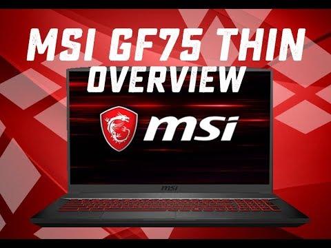 MSI GF75 THIN Overview Intel i7-9750H GTX 1650