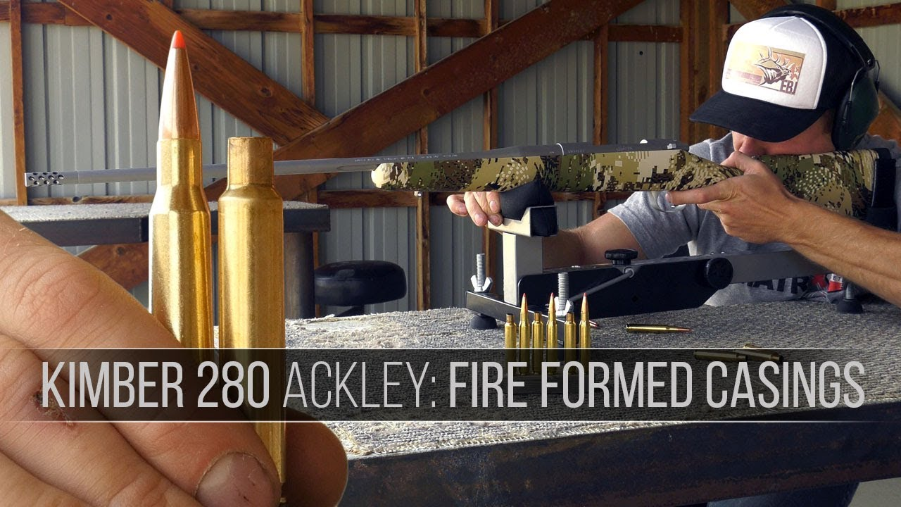 How to Fire Form Brass for a Kimber 280 Ackley, Rifle Review