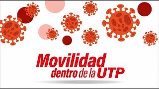 Movilidad dentro de la UTP.