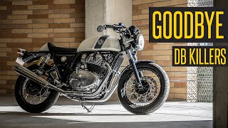 Goodbye S&S DB Killers // Let's make my Royal Enfield 650 GT Loud!!