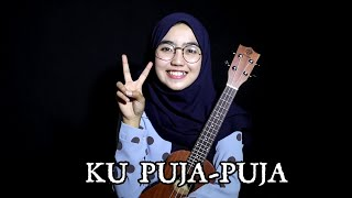 Ipank - Ku Puja-puja cover by adel angel ukulele version