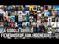 Gambar cover Cara Download Film Bioskop Indonesia Sub Indo | Via Google Drive