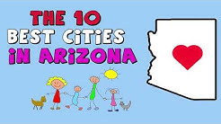 The 10 BEST CITIES to Live in ARIZONA