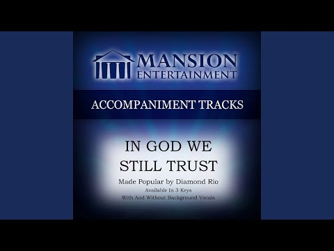 In God We Still Trust (Medium Key A with Background Vocals)