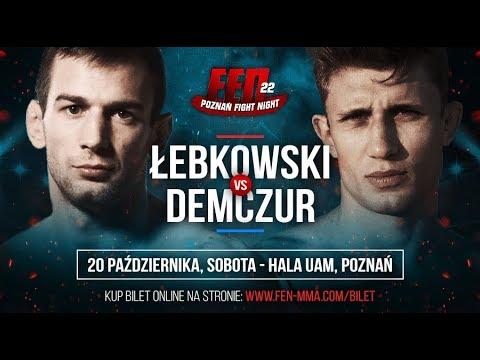 FEN 22: Kamil Łebkowski VS Łukasz Demczur [trailer]