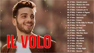 IL VOLO ITALIAN SONGS - IL VOLO CANZONI - IL VOLO GREATEST HITS 2021 FULL ALBUM