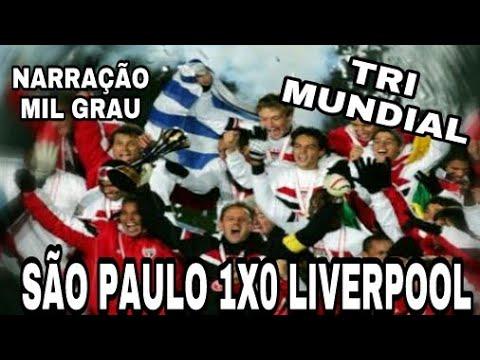 São Paulo 1x0 Liverpool Narração Mil Grau Mundial 2005
