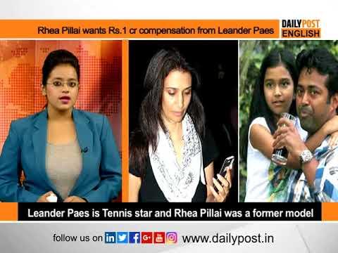 Rhea Pillai    Leander Paes    Rhea Pillai wants Rs.1 cr compensation from Leander Paes