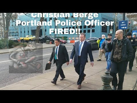 Portland Oregon Cop Fired (Christian Berge) For using his Badge for Sexual Favors