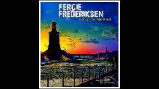 Fergie Frederikson- Any Given moment-  from the 2013 LP Any Given Moment