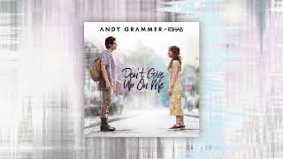 "Gambar cover Andy Grammer - ""Don't Give Up On Me (with R3HAB)"""