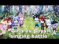 •Girls vs Boys Gacha life singing battle 3k subs special Ft. gachatuber•