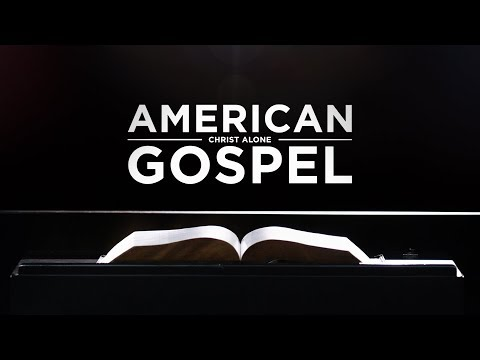 Download American Gospel: Christ Alone (1 Hour Version)
