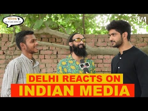 Delhi Reacts On Indian Media : Cobrapost Sting operation : Jm
