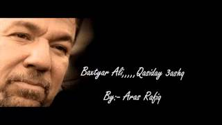 Baxtyar Ali,,,,,Qasiday 3ashq ba dangi Adil Aziz  ??????? ?????? ??????? ???? ?? ????? ???? ?????