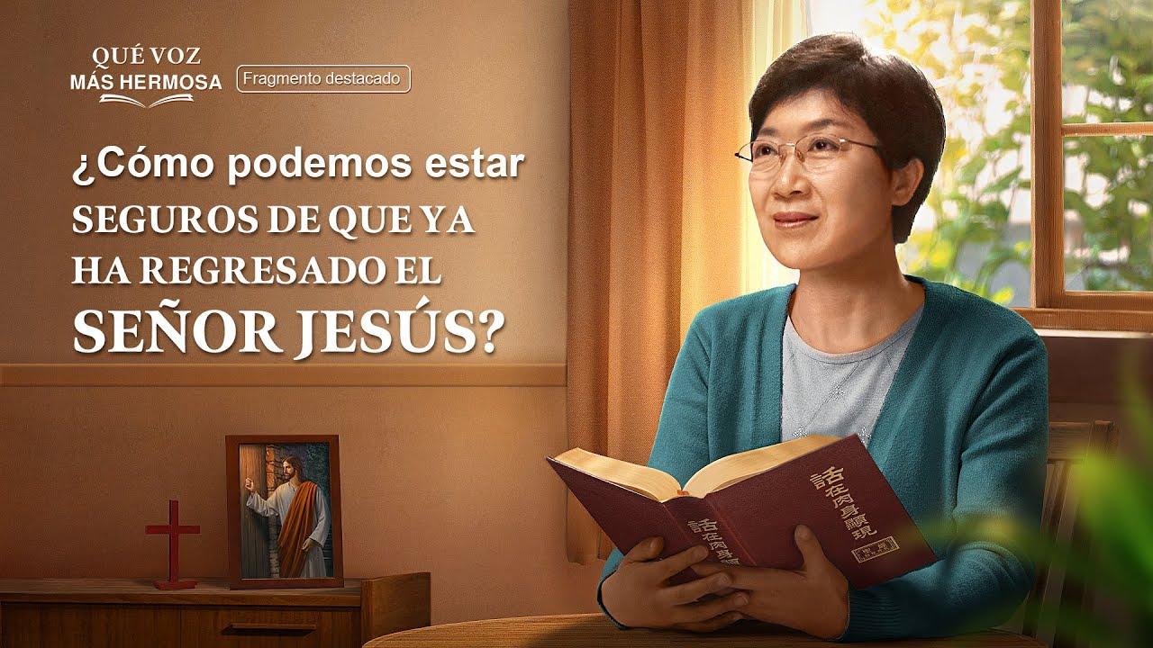 """Fragmento 2 de película evangélico """"Qué voz más hermosa"""": ¿Cómo podemos estar seguros de que ya ha regresado el Señor Jesús?"""