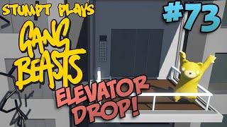 Stumpt Plays - Gang Beasts - #73 - Elevator Drop!