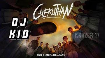 Ribin Richard X Nihal Sadiq - Chekuthan   DJ KID  