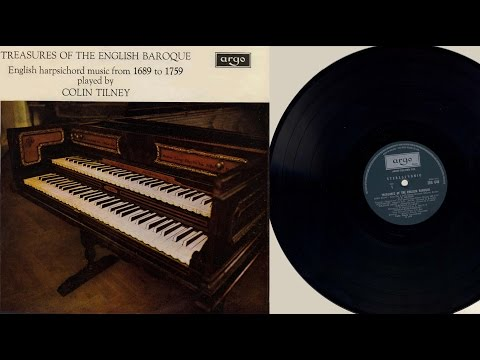 Colin Tilney (harpsichord) Treasures of the English Baroque