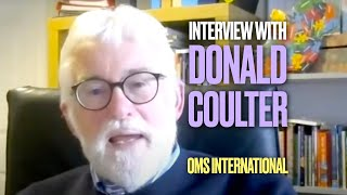 Interview with Donald Coulter, OMS International