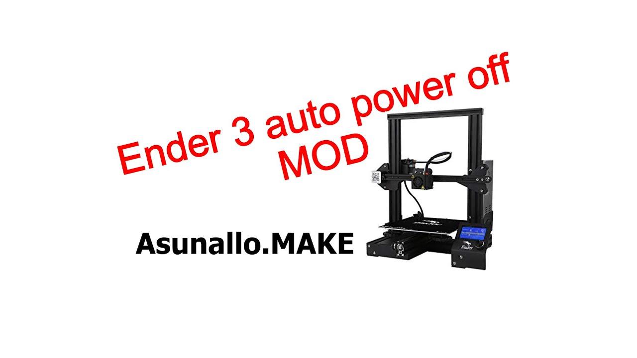 Ender 3 auto power off mod オ...