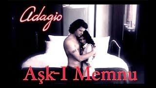 клип-Ask I Memnu -Запретная любовь-Adagio- Зара