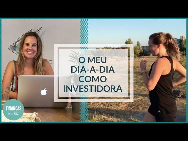 O que fazer diariamente para ter sucesso financeiro | Um dia na vida de um investidor