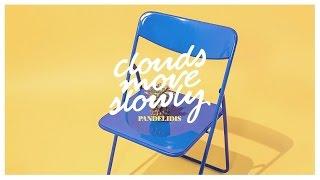Pandelidis – Clouds Move Slowly