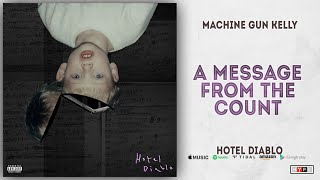 Machine Gun Kelly - A Message From the Count (Hotel Diablo)