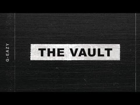 G-Eazy - The Vault (Full EP)